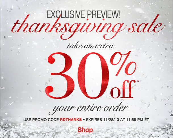 Exclusive Preview! Take an Extra 30% off your Entire order! Use RDTHANKS