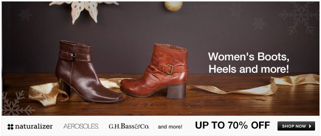 Women's Boots, Heels and More!