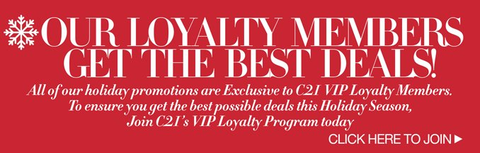 Special Offers are for Loyalty Members Only - Join Century 21's Loyalty Program Today!