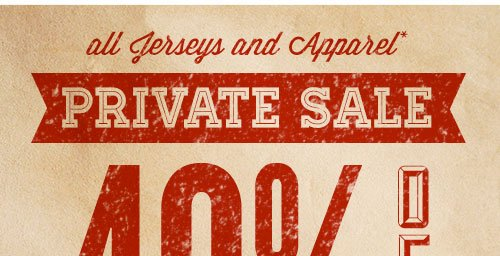 PRIVATE SALE - All Jerseys and Apparel 40% OFF