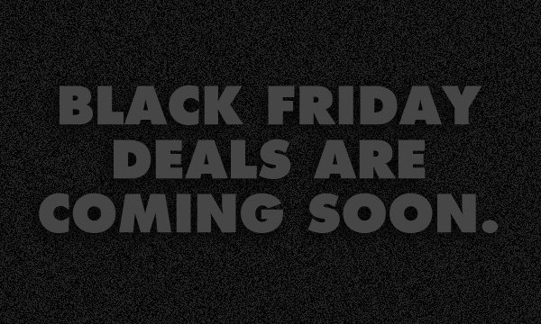 Black Friday Teaser