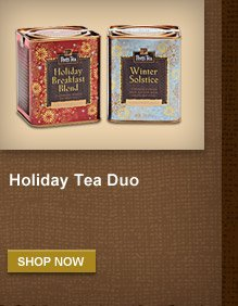 Holiday Tea Duo -- SHOP NOW