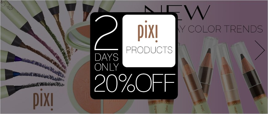 20% Off Pixi Cosmetics - 2 Days Only + What's New from Pixi Cosmetics