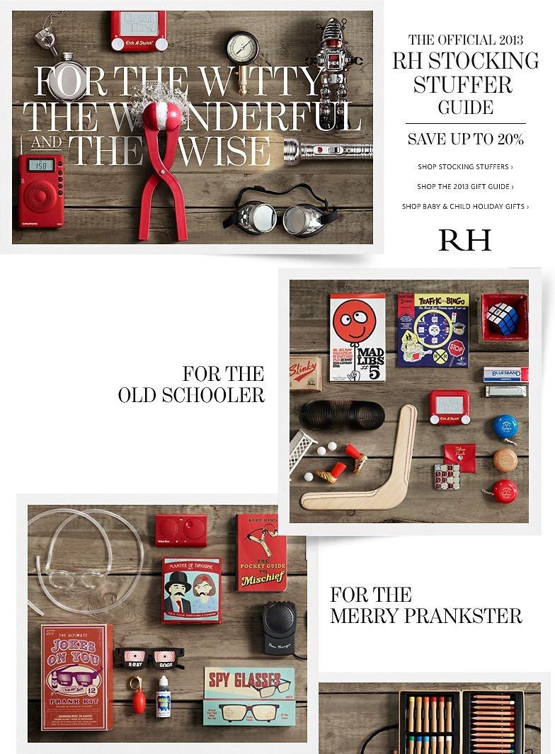 The Official 2013 RH Stocking Stuffer Guide - Save up to 20%