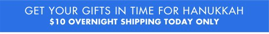 $10 OVERNIGHT SHIPPING TODAY ONLY