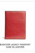 BLEECKER LEGACY PASSPORT CASE IN LEATHER