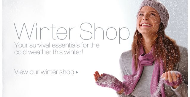 View our winter shop