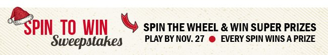 Spin to win awesome prizes.