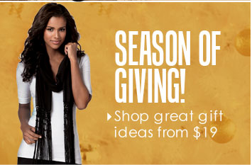 Season of GIVING! Shop great gift ideas from $19