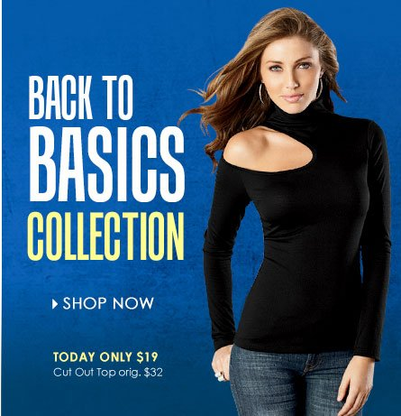 Get BACK TO BASICS! Shop Now