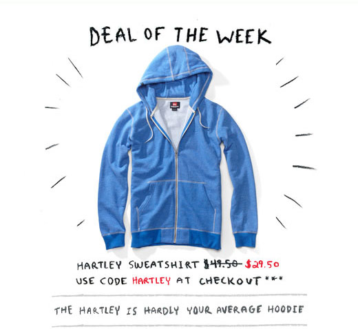 Deal of the week - Hartley Sweatshirt $29.50 - Use code HARTLEY at checkout ***