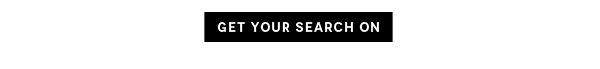 Get Your Search On
