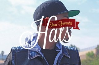 Fam Favorites: Hats