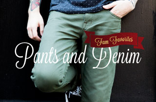 Fam Favorites: Pants and Denim