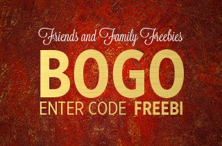 Friends and Family Freebies