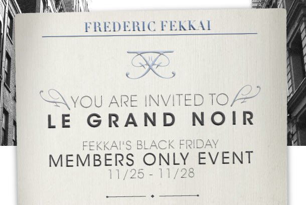 Members only event 11/25-11/28