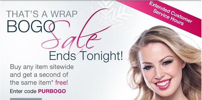 Shop Early. Save Big. BOGO IS ON! Enter code PURBOGO at checkout.
