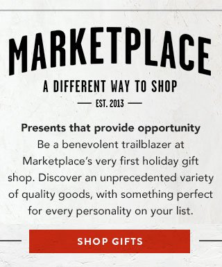Marketplace - presents that provide opportunity - Shop Gifts