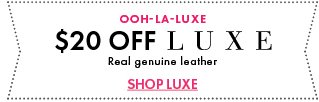 $20 OFF All LUXE