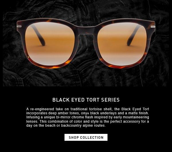 Black Eyed Tort Series