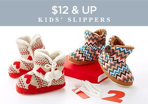 $12 & Up: Kids' Slippers