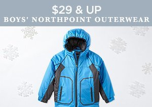 $29 & Up: Boys' Northpoint Outerwear