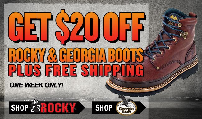 Get $20 OFF All Rocky & Georgia Boots + FREE Shipping!