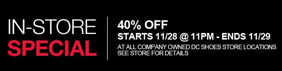 In-Store Special - Weekend sale starts 11/28 @ 11PM