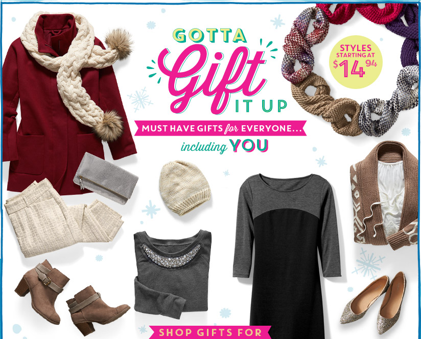 GOTTA Gift IT UP | MUST HAVE GIFTS for EVERYONE... including YOU | STYLES STARTING AT $14.94 | SHOP GIFTS FOR