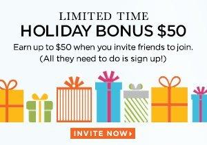LIMITED TIME: HOLIDAY BONUS $50