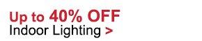 40% OFF Indoor Lighting