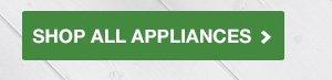 Shop All Appliances
