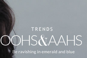 Oohs & Aahs - Be ravishing in emerald and blue