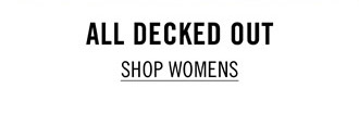 All Decked Out - Shop Womens