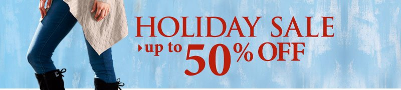Shop HOLIDAY SALE - up to 50% OFF