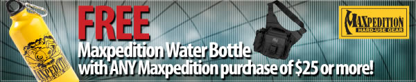 Free Maxpedition Water Bottle with any Maxpedition purchase of 25 dollars or more!