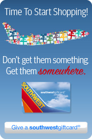 Get them somewhere. Give a southwestgiftcard!