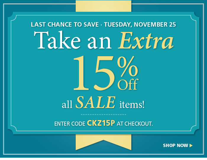 Take an Extra 15% off Sale Items with code CKZ15P