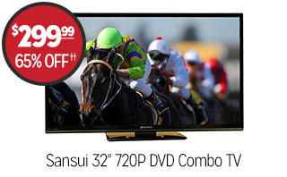 Sansui 32-inch 720P DVD Combo TV - $299.99 - 65%off‡