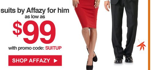 Suits by Affazy for him as low as $99 with promo code: SUITUP | Shop Affazy