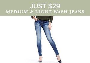 Just $29: Medium & Light Wash Jeans