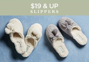 $19 & Up: Slippers