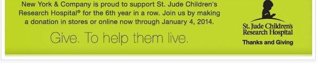 Donate to St. Jude Chilldren's Research Hospital.