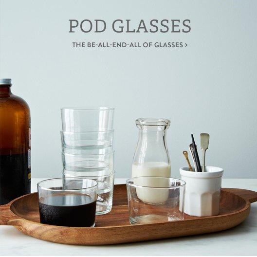 Pod Glasses
