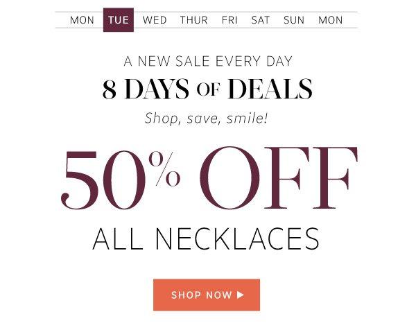 50% Off All Necklaces: Shop Necklaces