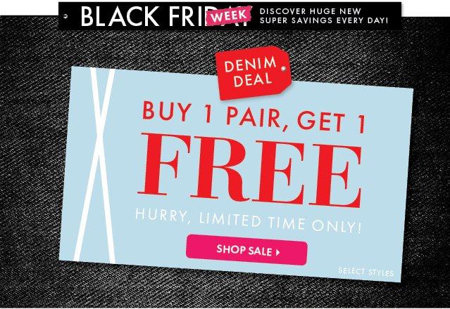 Denim Deal - Buy 1 Pair, Get 1 FREE. Shop Sale!