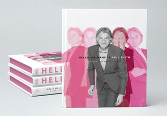 HELLO, MY NAME IS PAUL SMITH: SIGNED COPIES