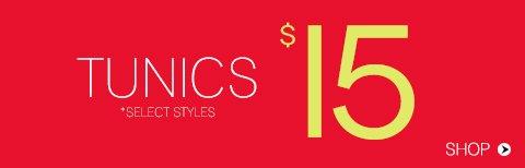$15 Tunics