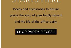 SHOP PARTY PIECES