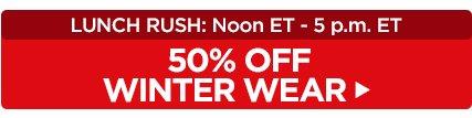 50% off Winter Wear!